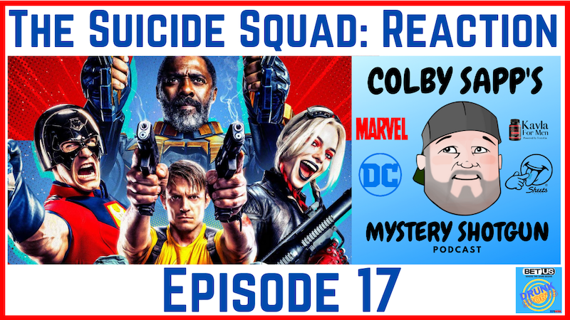 Episode image for Ep17: The Suicide Squad - Reaction!