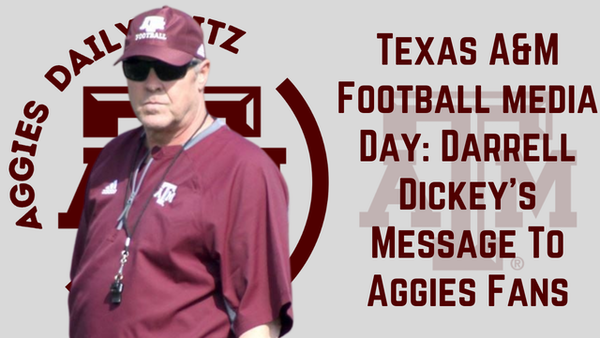 Texas A&M Aggies Daily Blitz – 8/9/21 – Texas A&M Media Day: Darrell Dickey And The Offense