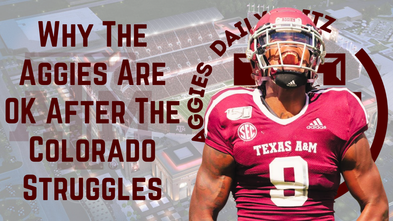 Episode image for Texas A&M Aggies Daily Blitz – 9/14/21 – Why The Aggies Are Ok After The Colorado Struggles