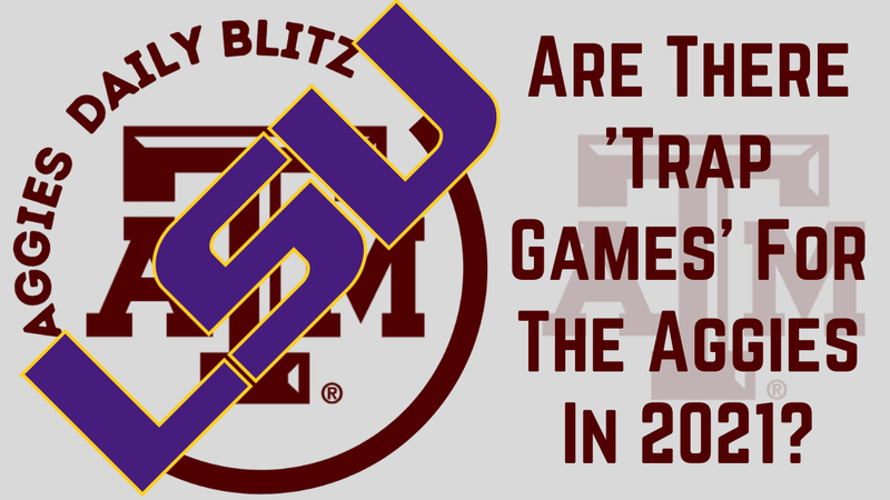 Episode image for Texas A&M Aggies Daily Blitz – 8/24/21 – Are There 'Trap Games' On The Aggies Schedule?