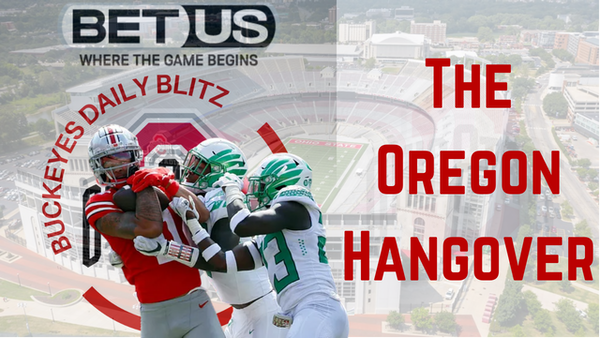 Ohio State Buckeyes Daily Blitz - 9/14/21 - The Oregon Hangover