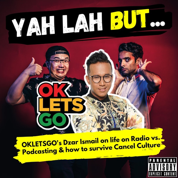 #201 - OKLETSGO's Dzar Ismail on Radio DJs vs. podcasters, cancel culture, and how he deals with haters