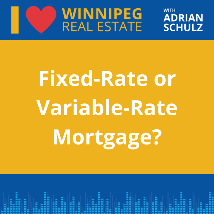 Fixed-Rate or Variable-Rate Mortgage?
