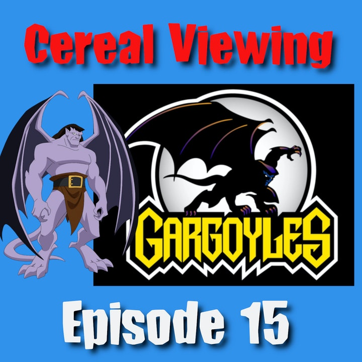 Episode 15: Gargoyles