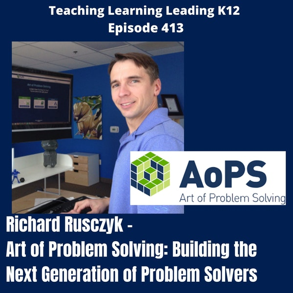 Richard Rusczyk - Art of Problem Solving: Building the Next Generation of Problem Solvers - 413 Image