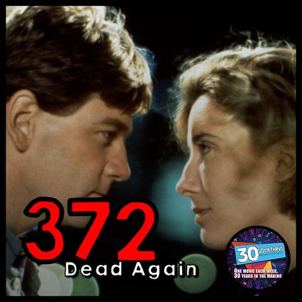 "Episode #372: ""Rock, Paper, Scissors... and MURDER!!"" | Dead Again (1991) Image"
