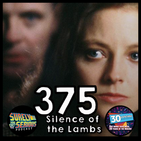 """Episode #375: """"Have the lambs stopped screaming?"""" 