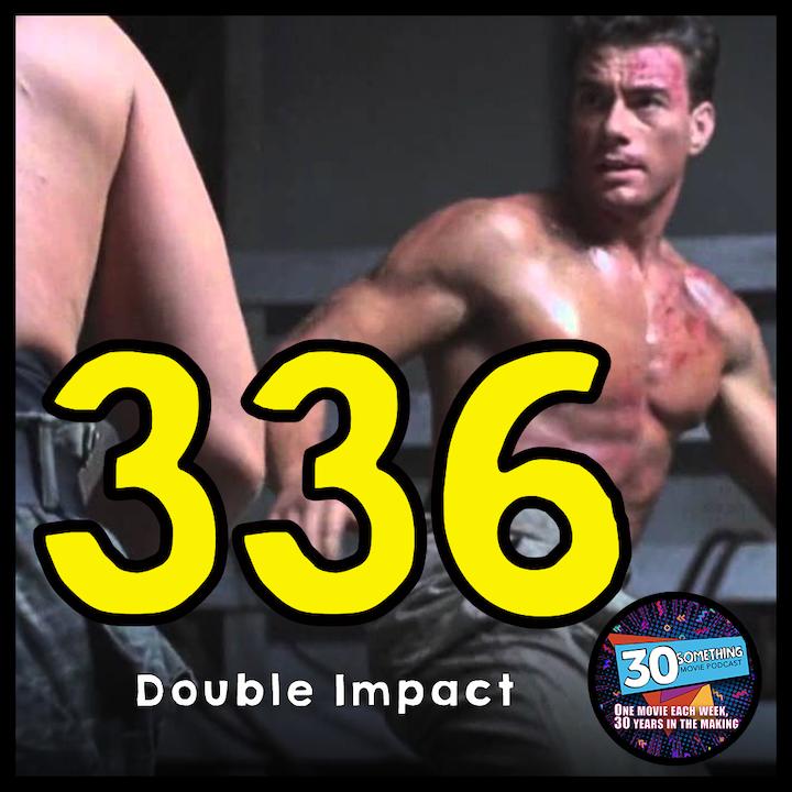 "Episode #336: ""Go Back to Disneyland"" | Double Impact (1991)"