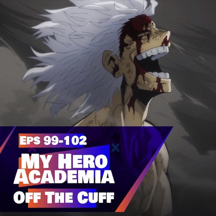 My Hero Academia (Season 5 - Episodes 99-102) Review