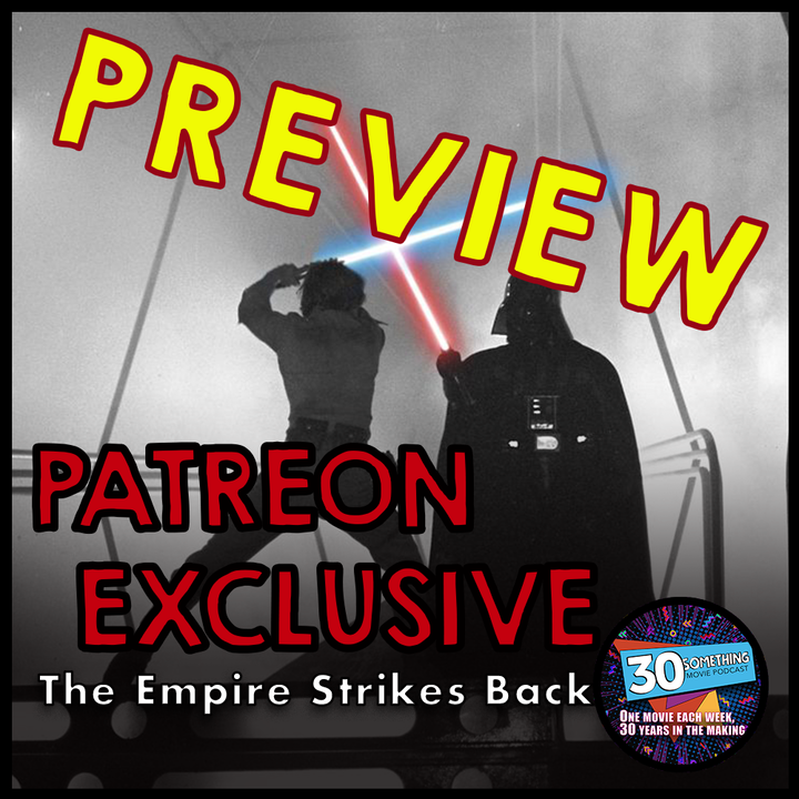 Empire Strikes Back - Patreon Exclusive Preview