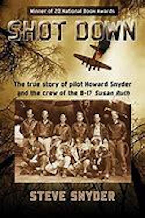 Shot Down! Author Steve Snyder