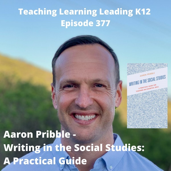 Aaron Pribble - Writing in the Social Studies: A Practical Guide - 377 Image