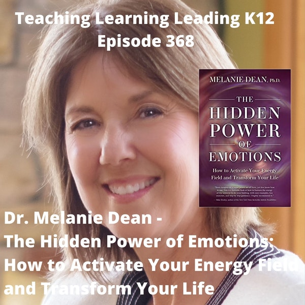 Dr. Melanie Dean - The Hidden Power of Emotions: How to Activate Your Energy Field and Transform Your Life - 368 Image