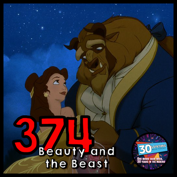 """Episode #374: """"Tale As Old As Time"""" 