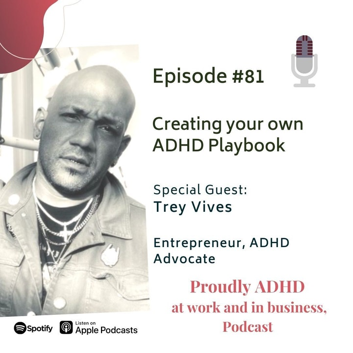 #81 Creating your own ADHD Playbook | Guest Trey Vives