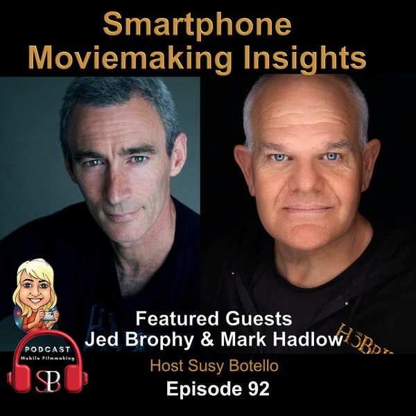 Smartphone Moviemaking Insights with Jed Brophy and Mark Hadlow