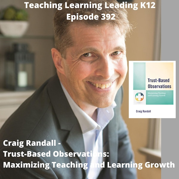 Craig Randall - Trust-Based Observations: Maximizing Teaching and Learning Growth - 392 Image