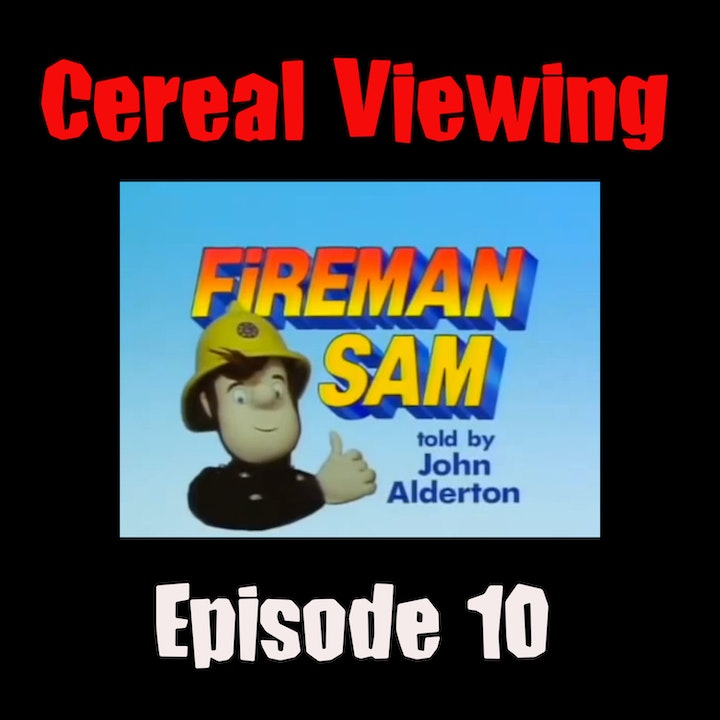 Episode 10: Fireman Sam