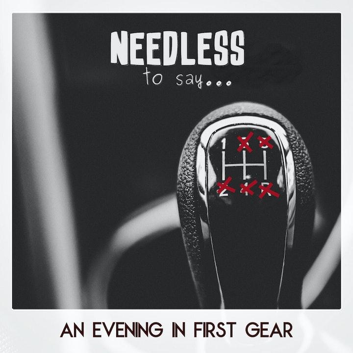 An Evening in First Gear