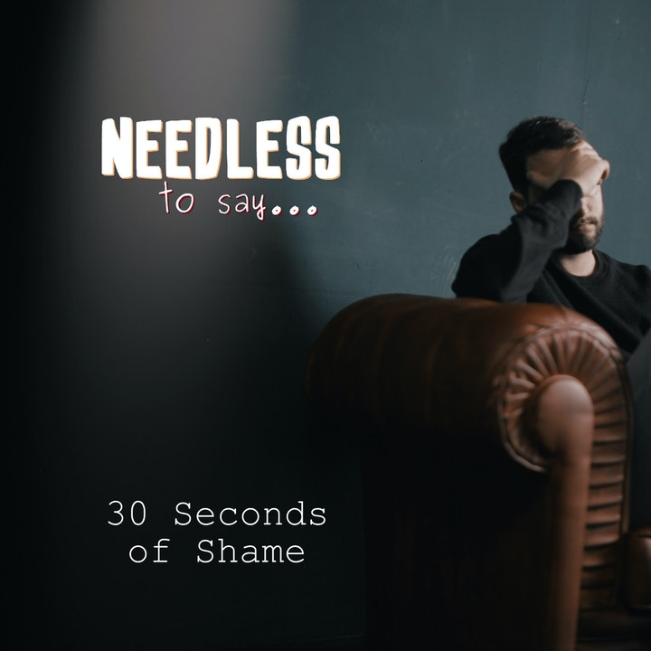 30 Seconds of Shame