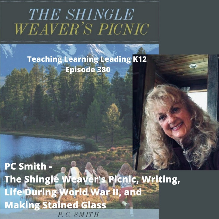 PC Smith - The Shingle Weaver's Picnic, Life During World War II, and Making Stained Glass - 380