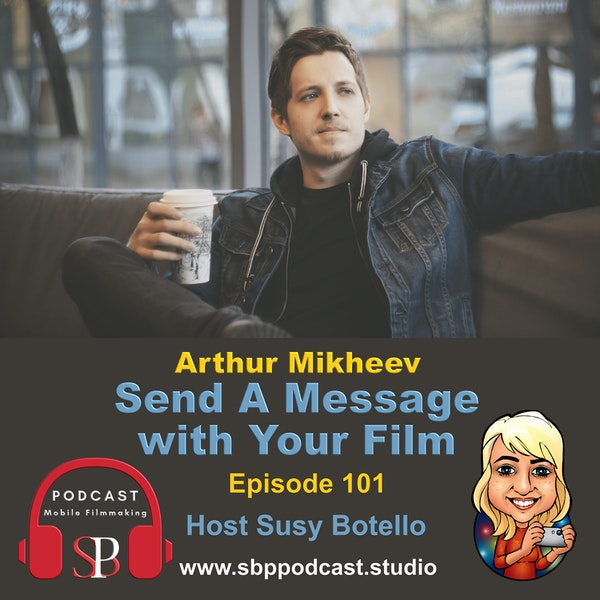 Send A Message With Your Film - Arthur Mikheev