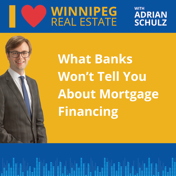 What Banks Won't Tell You About Mortgage Financing Image