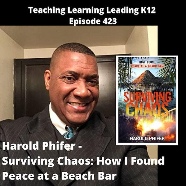 Harold Phifer - Surviving Chaos: How I Found Peace at a Beach Bar - 423