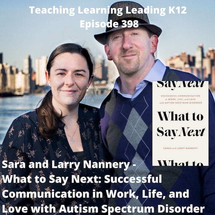 Sara and Larry Nannery - What to Say Next: Successful Communication in Work, Life, and Love with Autism Spectrum Disorder - 398