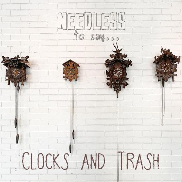 Clocks and Trash Image