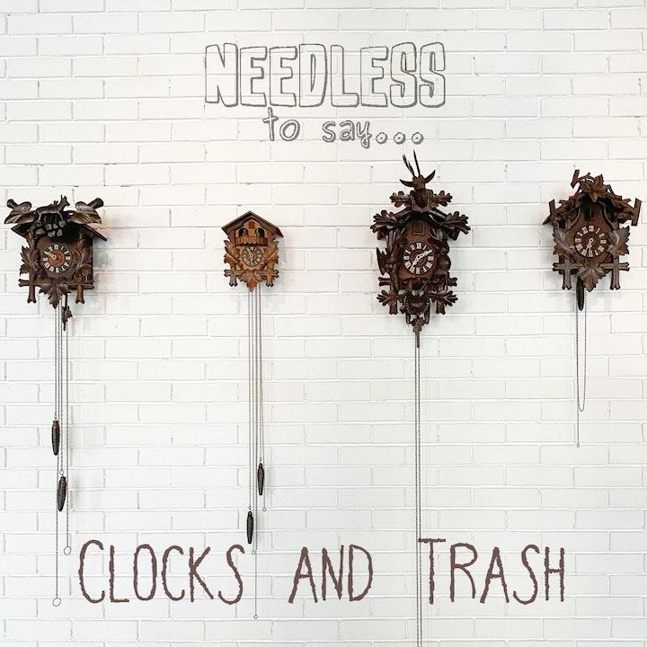 Clocks and Trash