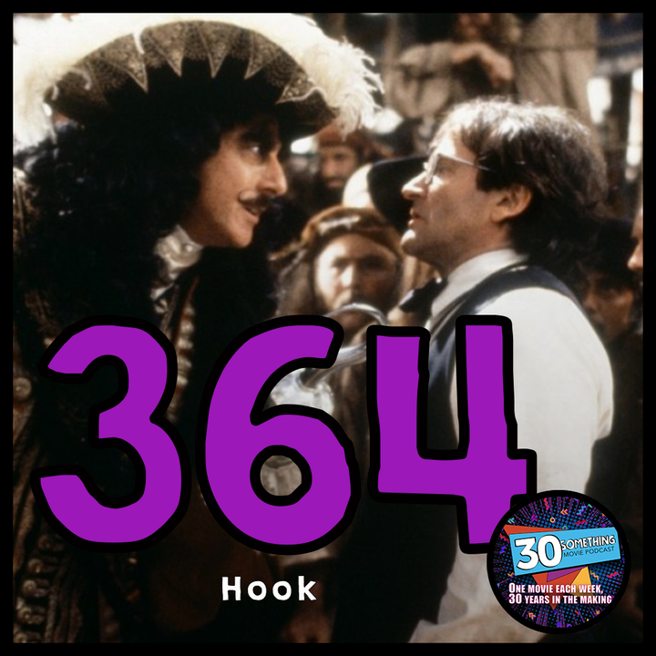 """364: """"There you are, Peter""""   Hook (1991)"""