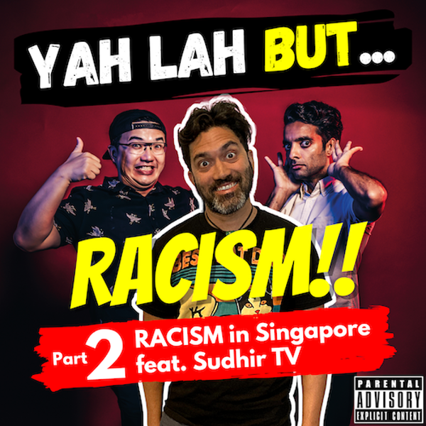 #173 - Is the CMIO model hurting SG, debating Lee Kuan Yew's legacy & how Chinese people can stop racism (feat. SudhirTV, Part 2)