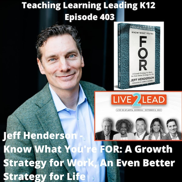 Jeff Henderson - Know What You're FOR: A Growth Strategy for Work, An Even Better Strategy for Life - 403 Image