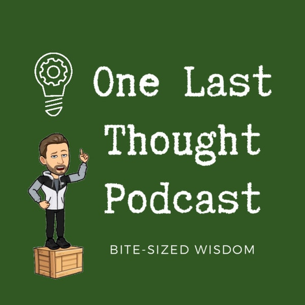 MY One Last Thought - Ido Singer - Episode 31