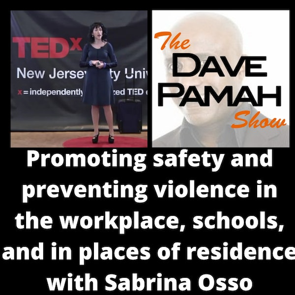 Promoting safety and preventing violence in the workplace, schools, and in places of residence with Sabrina Osso