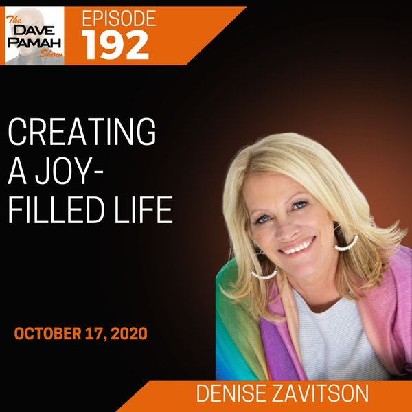 Creating a Joy-filled Life with Denise Zavitson