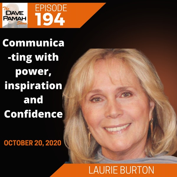 Communicating with power, inspiration and Confidence with Laurie Burton