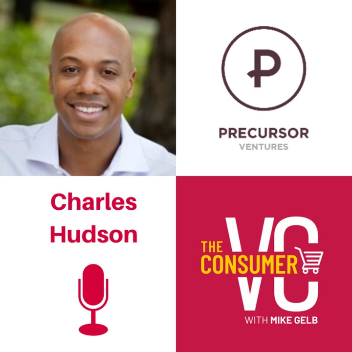 Charles Hudson (Precursor Ventures) - The State of Seed Investing, The Early Stage Ecosystem, and Why Consumer Has Been Out Of Favor with VCs