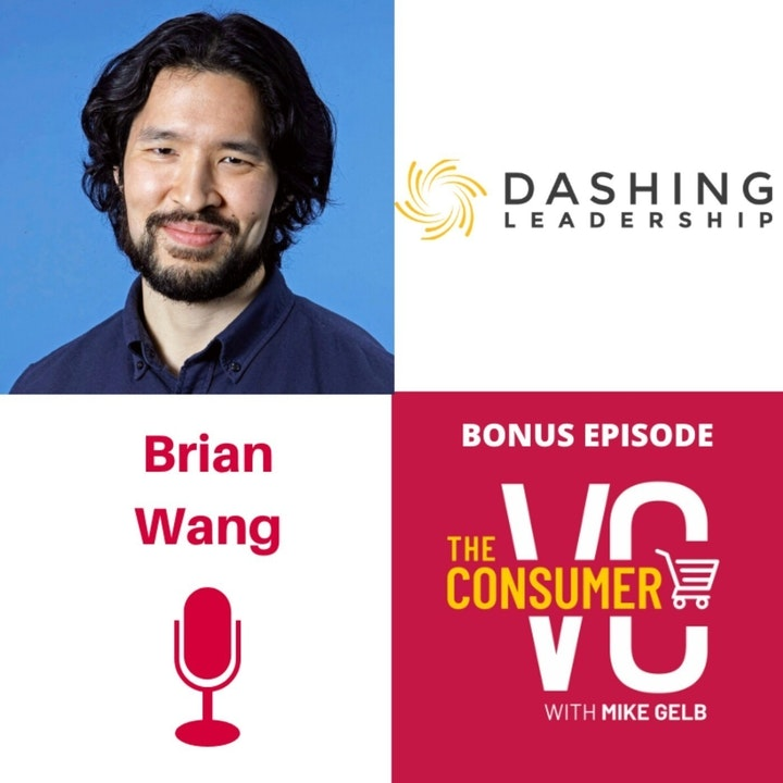 Bonus: Brian Wang (Dashing Leadership) - Why A Founder Might Need A Coach and a Conversation About Curiosity, Judgement and Culture