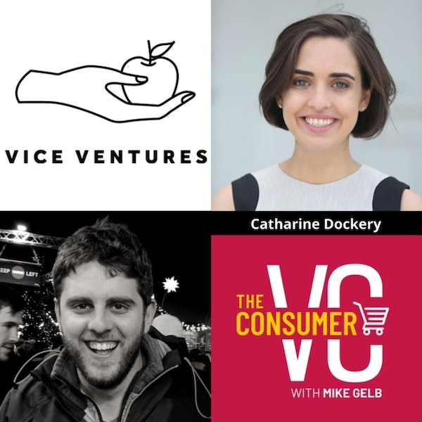 Catharine Dockery (Vice Ventures) - Cannabis, Alcohol, Nicotine, Gambling and Everything Vice