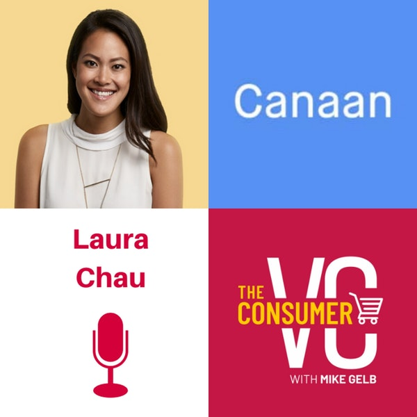 Laura Chau (Canaan) - The Five Pillars of Social Media, Moving Towards Status and the Power of Grit