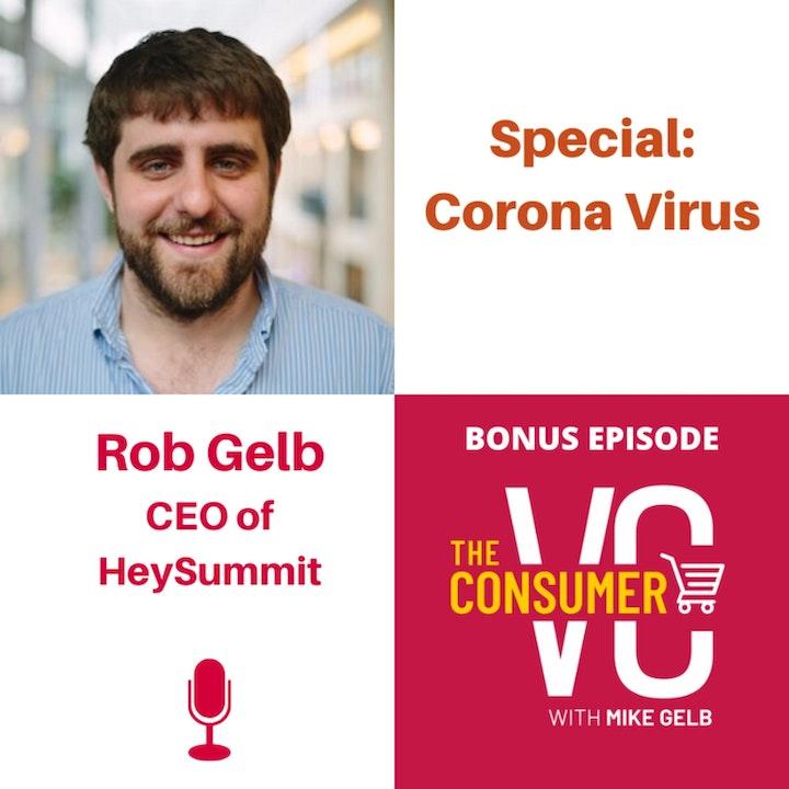 Bonus - Coronavirus: Feat. Robert Gelb (HeySummit) - How early stage investors are thinking about the current landscape?