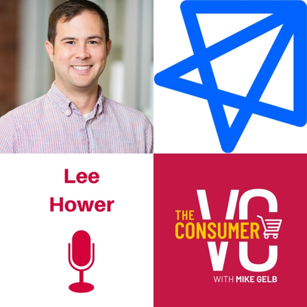 Lee Hower (NextView Ventures) - Making Good Decisions Fast, Going With Your Gut and Why Trust at the Early Stages Is Vital