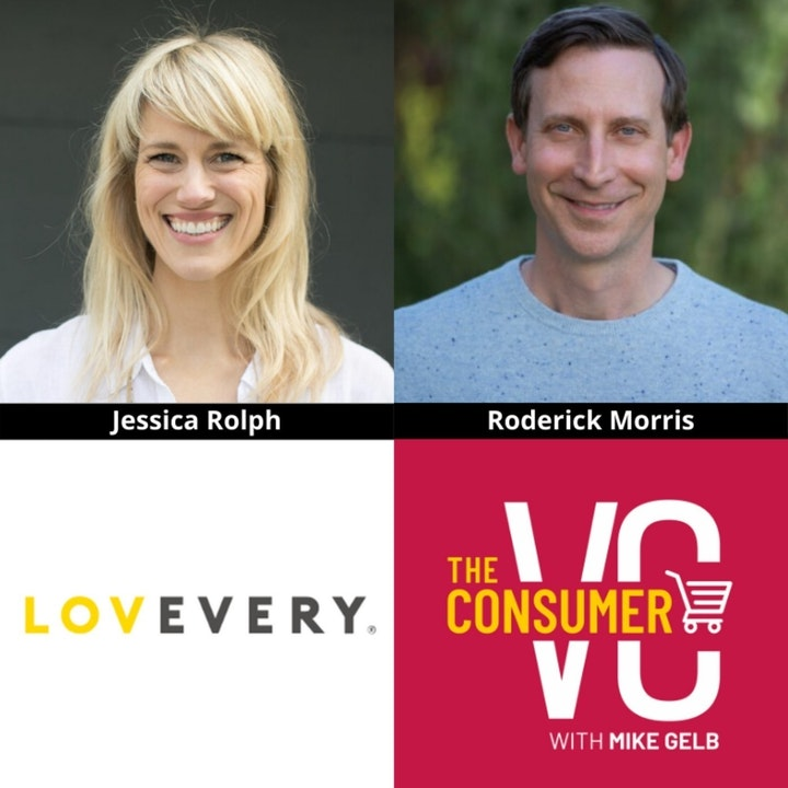 Jessica Rolph and Roderick Morris (Lovevery) - Building Toys For Different Stages of a Child's Development, Advice When Co-Founding A Company, and Their Approach to Fundraising