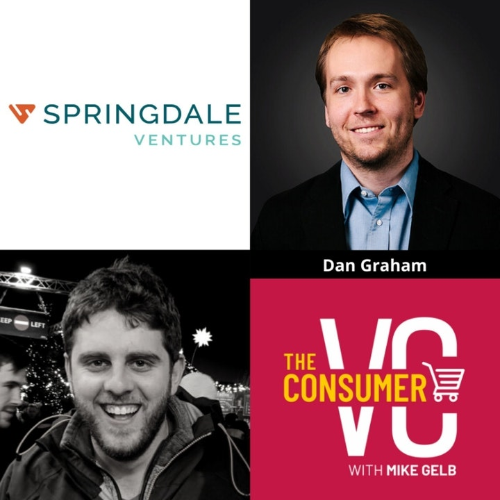 Dan Graham (Springdale Ventures) - How He Scaled buildasign.com to over $100 million, The Opportunity He Saw Investing in CPG in Austin, and the Differences Analyzing DTC and Retail Brands