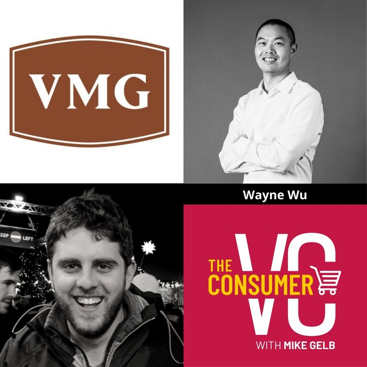 Wayne Wu (VMG) – His Ecosystem Approach, How He Builds Community In CPG, and Advice for Founders Located in Secondary Markets