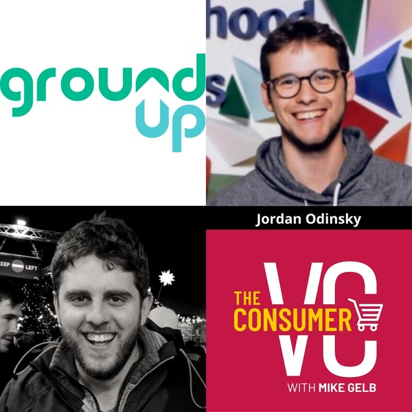Bonus: Jordan Odinsky (Ground Up) - Cult Brands, Launch Strategies and the Importance of Celebrating The Failures