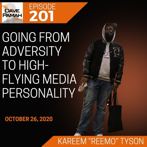 """Going from adversity to high-flying media personality with Kareem """"Reemo"""" Tyson"""