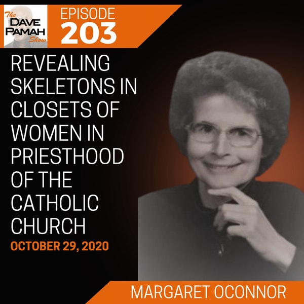 Revealing Skeletons in Closets of Women in Priesthood of the Catholic Church with Margaret Oconnor